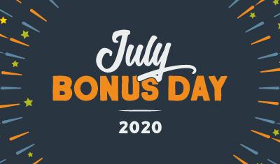 July Bonus Day 2020